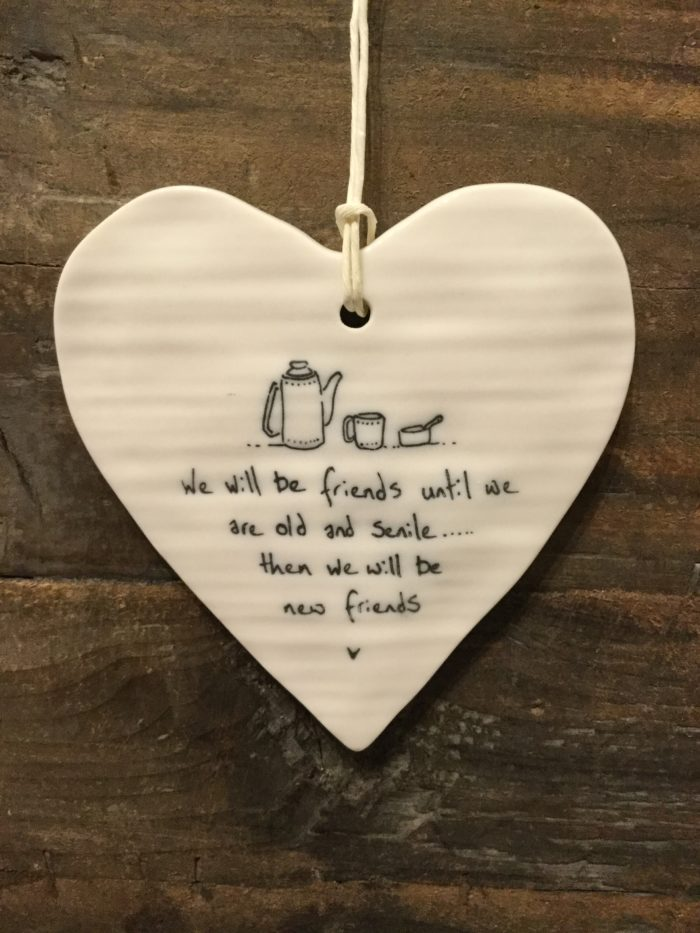 East Of India: White Porcelain Hanging Heart Sign with Black Writing. Saying: Friends Until We are Old. Tea Pot Image