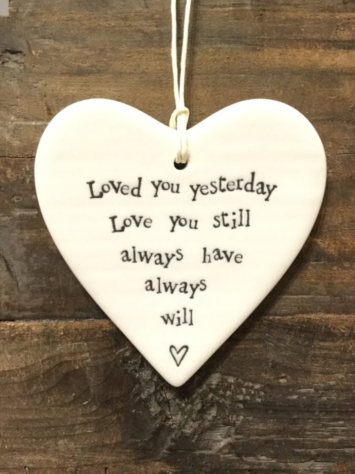 East Of India: White Porcelain Hanging Heart Sign with Black Writing. Saying: Will Always Love You