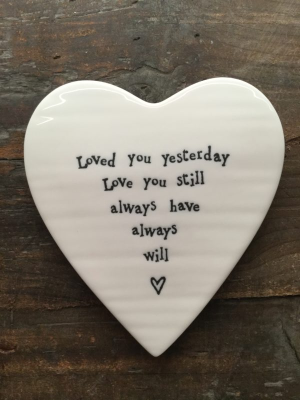 East Of India: White Porcelain Heart Coaster with Black Writing. Saying: Loved You Yesterday