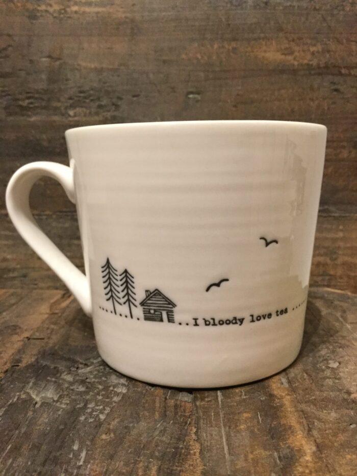 East Of India: Wobbly Mug: Saying: I Bloody Love Tea