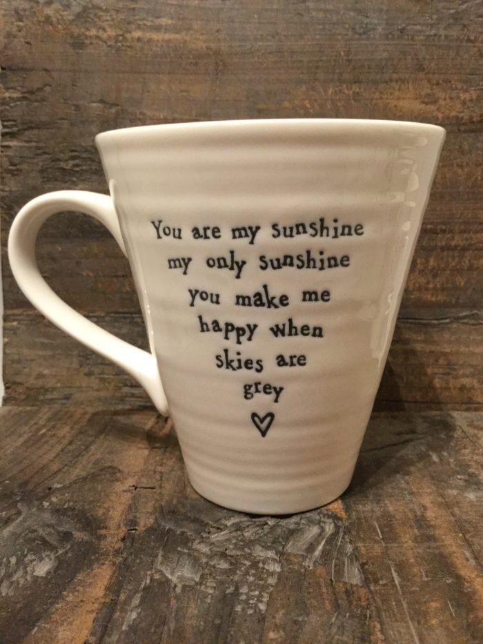 East Of India: White Porcelain Mug. Saying: You are My Sunshine