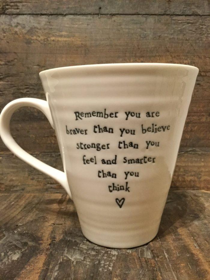 East Of India: White Porcelain Mug. Saying: Remember You Are Braver